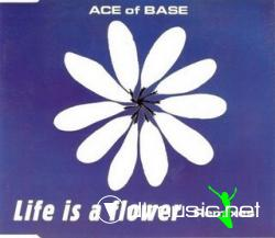 Ace Of Base - Life Is A Flower (Remixes) (Maxi-CD) 1998