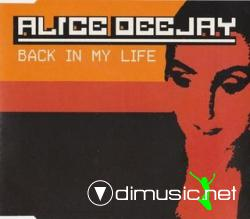 Alice Deejay - Back In My Life (Maxi-CD) 1999
