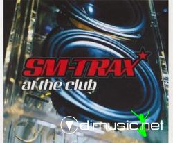SM-Trax - At The Club (Maxi-CD) 2000
