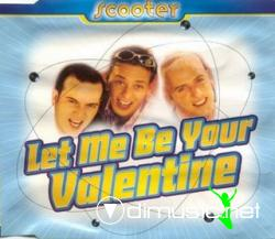 Scooter - Let Me Be Your Valentine (Maxi-CD) 1996