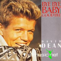 David Dean - Bye bye baby goodbye