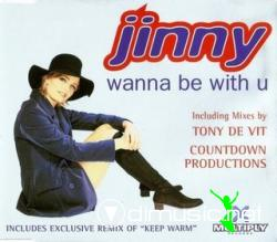 Jinny - Wanna Be With U (Remix) (Maxi-CD) 1995