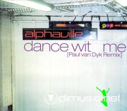 Alphaville - Dance With Me (Paul Van Dyk Remix)