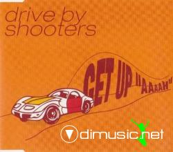 Drive By Shooters - Get Up 'Aaaah' (Maxi-CD) 2000