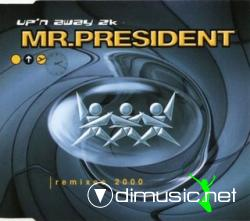 Mr. President - Up'n Away 2k (Remixes) (Maxi-CD) 2000