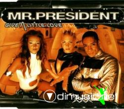 Mr. President - Give A Little Love (Maxi-CD) 1999