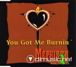 Mephisto - You Got Me Burnin' (Maxi-CD) 1994
