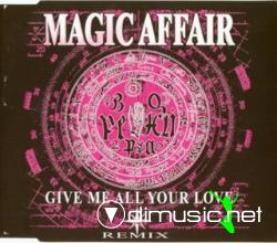 Magic Affair - Give Me All Your Love (Remix) (Maxi-CD) 1994