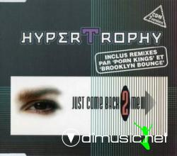 Hypertrophy - Just Come Back 2 Me (Maxi-CD) 1997