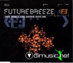 Future Breeze - Why Don't You Dance With Me (Maxi-CD) 1996