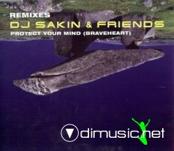DJ Sakin & Friends - Protect Your Mind (Braveheart) (Remixes) (Maxi-Cd) 1998