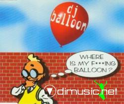 DJ Balloon - Where Is My Fucking Balloon (Maxi-CD) 1996