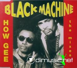 Black Machine - How Gee (Maxi-CD) 1994