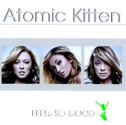 ATOMIC KITTEN-Feels So Good (2002)