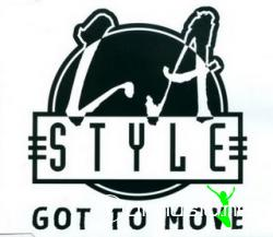 L.A.Style - Got To Move (Maxi-CD) 1995