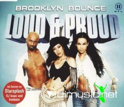 Brooklyn Bounce - Loud & Proud (Maxi-CD) 2002