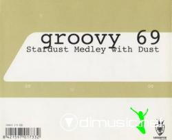 Groovy 69 - Stardust Medley With Dust (Maxi-CD) 1998