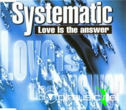 Systematic - Love Is The Answer (Maxi-CD) 1994