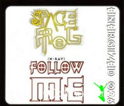 Space Frog - Follow Me (Maxi-CD) 1997