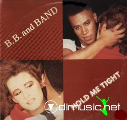 B.B. & Band - Hold Me Tight - 12'' Single- 1983