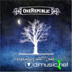 One Republic Dreaming Out Loud 2008 + BonusTracks