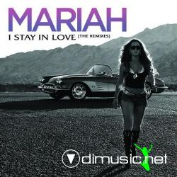 Mariah Carey - I Stay in Love [EP Remixes] (2008)