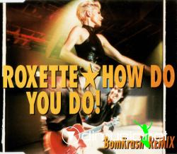 Roxette-How Do You Do! (BomKrash Remix)