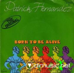 Patrick Hernandez - Born To Be Alive (Mix & Remix) (Maxi-Vinyl) 1978