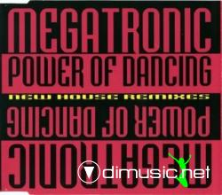 Megatronic - Power Of Dancing (New House Remixes) (Maxi-CD) 1994