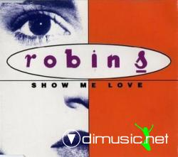 Robin's - Show Me Love (Maxi-CD) 1993