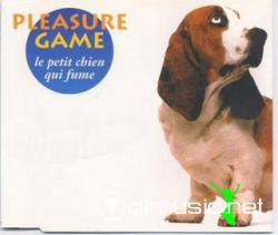 Pleasure Game - Le Petit Chien Qui Fume (Maxi-CD) 1993