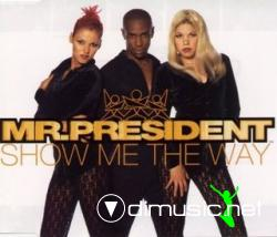 Mr. President - Show Me The Way (Maxi-CD) 1996