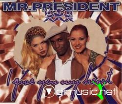 Mr. President - I Give You My Heart (Maxi-CD) 1996