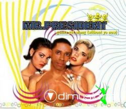 Mr. President - Gonna Get Along (Maxi-CD) 1995