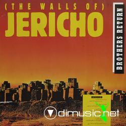 Brothers Return - (The Walls Of) Jericho (1987)