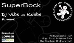 Dj Vibe And Kobbe Feat. Mar-C - Superbock