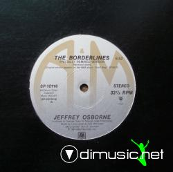 Jeffrey Osborne - The Borderlines Special Remixed Version and Dub Version 1984