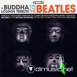 Unknown Artist - A Buddha Lounge Tribute To The Beatles