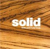 Kevin Yost & Guy Monk - Solid(2008)