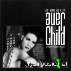 Jane Child - Don't Wanna Fall In Love (CD5) (1989)