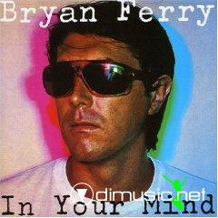 bryan ferry-In Your Mind [ORIGINAL RECORDING REISSUED]
