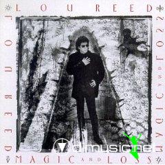 LOU REED-magic and loss