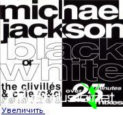 Michael Jackson - Black Or White [The Clivillés & Cole Remixes] (1992)