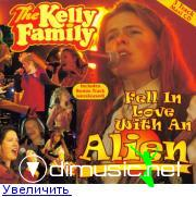 The Kelly Family - Fell In Love With An Alien (1997)