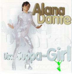 Alana Dante - Disco Suppa Girl - 1998