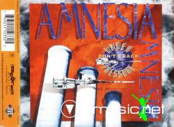 Amnesia - Don't Crack Under Pressure - 1993