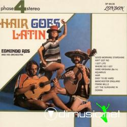 EDMUNDO ROS - HAIR GOES LATIN IS A MUST-HAVE