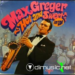 Max Greger - Hot and Sweet Im ZDF (1968)