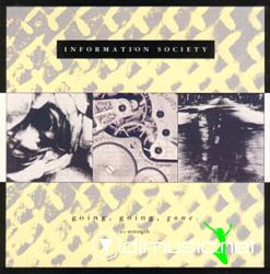 Information Society - Going, Going, Gone -Maxi Single - 1992