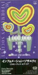 Information Society - 1.000.000 Watts Of Love - Peace & Love, Inc - 1992